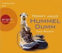Hummeldumm - Tommy Jaud