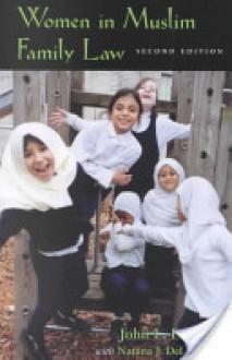Women in Muslim Family Law - John L. Esposito;Natana J. DeLong-Bas