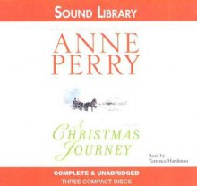 A Christmas Journey (The Christmas Stories) - Terrence Hardiman,Anne Perry