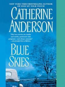 Blue Skies - Catherine Anderson
