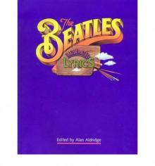 The Beatles Illustrated Lyrics - Alan Aldridge, John Lennon, Paul McCartney, George Harrison