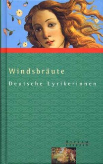 Windsbräute: Deutsche Lyrikerinnen - Armin Strohmeyr