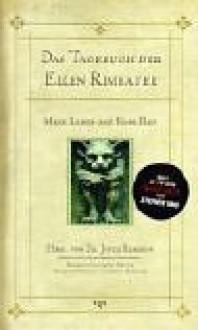Das Tagebuch der Ellen Rimbauer. Mein Leben auf Rose Red. - Stephen King