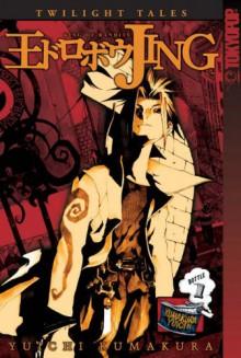 Jing: King of Bandits Twilight Tales, Vol. 1 - Yuichi Kumakura