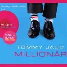 Millionär - Tommy Jaud, Christoph Maria Herbst
