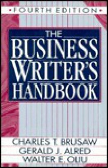 The Business Writer's Companion/Spiral - Charles Brusaw, Walter E. Oliu, Gerald J. Alred