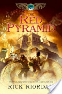 The Red Pyramid - Rick Riordan