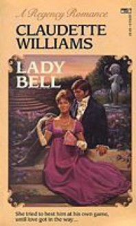 Lady Bell - Claudette Williams