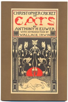 Christopher Cricket On Cats - Anthony H. Euwer, Wallace Irwin