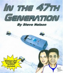 In the 47th Generation - Steve Nelson