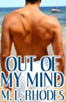 Out of My Mind - M.L. Rhodes