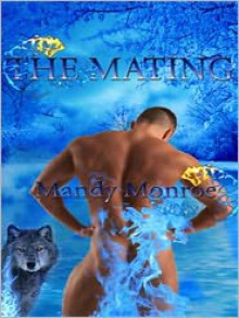 The Mating - Mandy Monroe