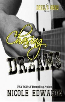 Chasing Dreams - Nicole Edwards