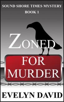 Zoned for Murder - Evelyn David