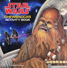 Star Wars: Chewbacca's Activity Book - Patricia Wynne
