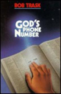 God's Phone Number - Bob Trask