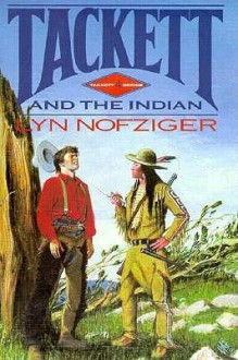 Tackett and the Indian - Lyn Nofziger