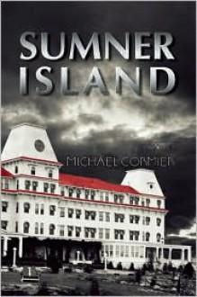 Sumner Island - Michael Cormier