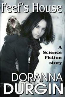 Feef's House - Doranna Durgin