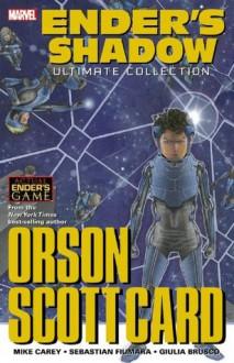 Ender's Shadow - Ultimate Collection - Orson Scott Card, Mike Carey, Sebastian Fiumara, Giulia Brusco