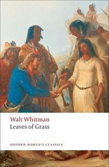 Leaves of Grass - Jerome Loving, Walt Whitman
