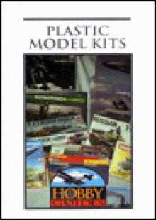 Plastic Model Kits - Jack C. Harris