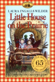 Little House on the Prairie - Laura Ingalls Wilder,Garth Williams