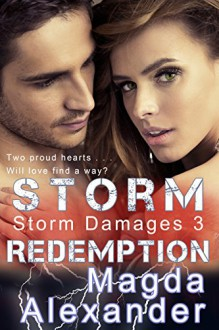 Storm Redemption (Storm Damages Book 3) - Magda Alexander