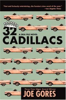 32 Cadillacs: A Dka File Novel - Joe Gores