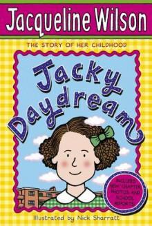 Jacky Daydream - Jacqueline Wilson, Nick Sharratt
