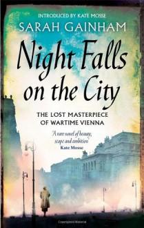 Night Falls on the City - Sarah Gainham