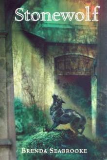 Stonewolf - Brenda Seabrooke