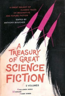 A Treasury of Great Science Fiction, Volume Two - Anthony Boucher