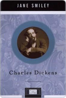 Charles Dickens: Penguin Lives - Jane Smiley