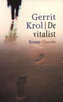 De vitalist - Gerrit Krol