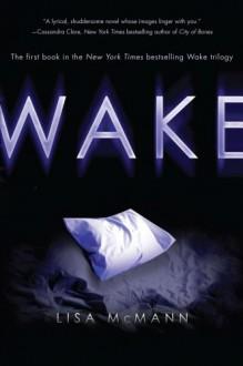 Wake (Wake Series, Book 1) - Lisa McMann
