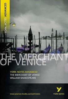 Merchant of Venice (York Notes Advanced) - Michael Alexander, Mary Alexander, William Shakespeare