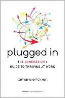 Plugged In - Tamara Erickson