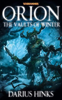 Orion: The Vaults of Winter - Darius Hinks