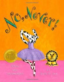 No, Never! - Sally O. Lee