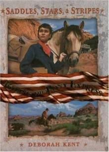 Riding the Pony Express (Saddles, Stars, and Stripes) - Deborah Kent