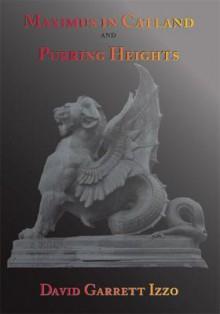 Maximus in Catland/Purring Heights - David Garrett Izzo