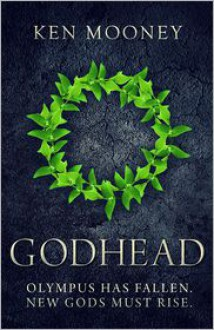Godhead (The Last Olympiad, #1) - Ken Mooney