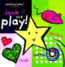 Amazing Baby Look and Play! - Amanda Wood