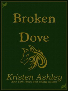 Broken Dove - Kristen Ashley
