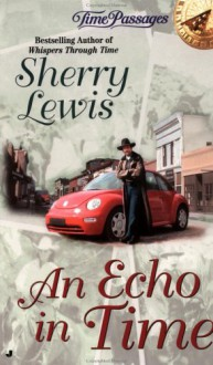 An Echo in Time - Sherry Lewis