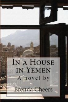 In a House in Yemen - Brenda Cheers