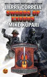 Swords of Exodus - Mike Kupari, Larry Correia