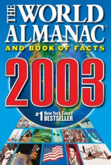 World Almanac and Book of Facts 2003 - Ken Park