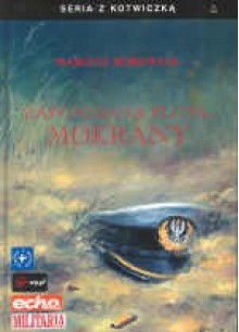 zapomniana flota Mokrany - Mariusz Borowiak